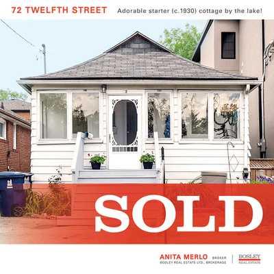 72 twelfth street  , Toronto,  sold, , Anita Merlo, Bosley Real Estate, Brokerage *