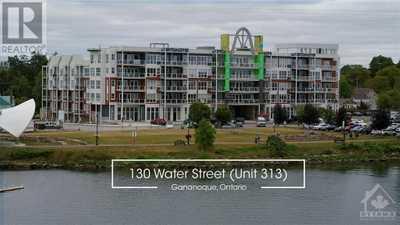 130 WATER STREET UNIT#313,  1263634, Gananoque,  for sale, , Marta B. Restrepo, FIRST CHOICE REALTY ONTARIO LTD., BROKERAGE*